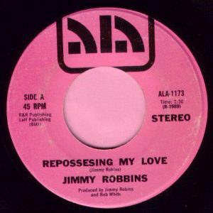 "Jimmy Robbins "" Repossesing My Love "" Ala Vg+"