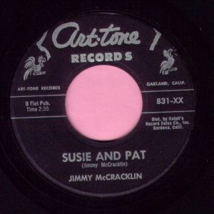 "Jimmy McCracklin "" Susie And Pat "" Arttone Records  Vg+"