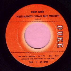 "Bobby Bland "" These Hands ( Small But Mighty ) "" Duke Vg+"
