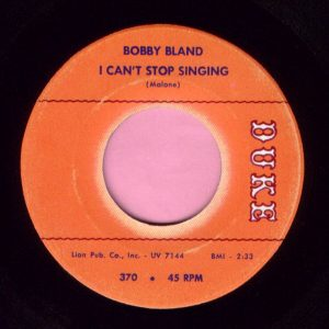 "Bobby Bland "" I Can't Stop Singing "" Duke Vg+"