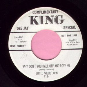 """Little Willie John """" Why Don't You Haul Off And Love Me """" King Demo Vg+"""