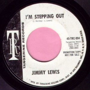"Jimmy Lewis "" I'm Stepping Out "" / "" Let's Call The Whole Thing Off "" Tangerine Demo Vg+"