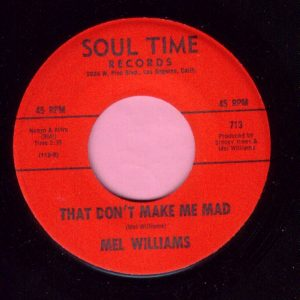 """Mel Williams """" That Don't Make Me Mad """" Soul Time Records M-"""