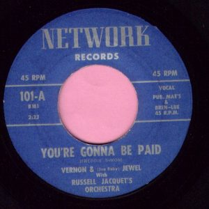 "Vernon & ( June Baby ) Jewel "" You're Gonna Be Paid "" Network Vg+"