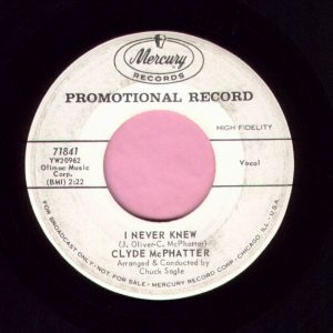 "Clyde McPhatter "" I Never Knew "" Mercury Demo Vg"