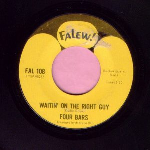 """Four Bars """" Waitin' On The Right Guy """" Falew Vg+ / Vg"""