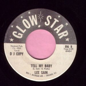 "Lee Sain "" Tell Me Baby "" Glow Star Demo Vg+"