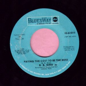 "B.B. King "" Paying The Cost To Be The Boss "" Bluesway Vg+"