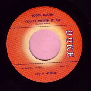 "Bobby Bland "" You're Worth It All "" Duke Vg+"