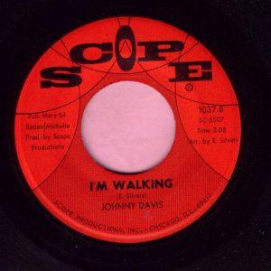 """Johnny Davis """" I'm Walking """" Scope Vg+"""