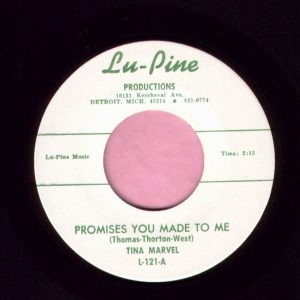 "Tina Marvel "" Promises You Made To Me "" Lu-Pine Productions Vg+"