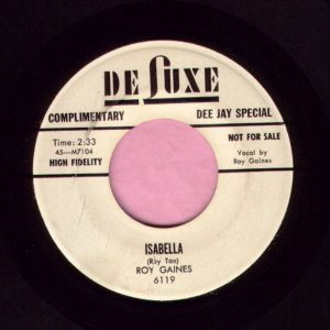 "Roy Gaines "" Isabella "" Deluxe Demo Vg+"