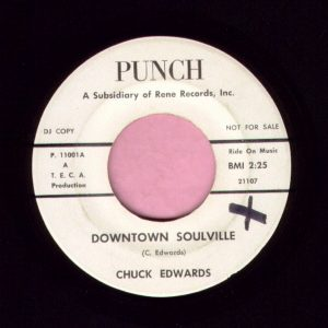 "Chuck Edwards "" Downtown Soulville "" Punch Demo Vg+"