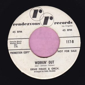 """Ernie Fields & Orchestra """" Workin' Out """" Rendezvous Records Demo Vg+"""