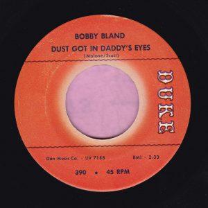 "Bobby Bland "" Dust Got In Daddy's Eyes "" Duke Vg+"