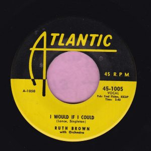 """Ruth Brown """" I Would If I Could """" Atlantic Vg"""