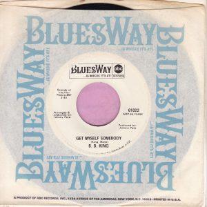 "B.B. King "" Get Myself Somebody "" Bluesway Demo Vg+"