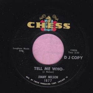 """Jimmy Nelson """" Tell Me Who """" Chess Demo Vg"""