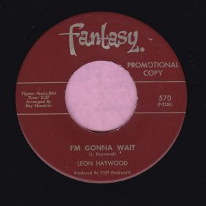 "Leon Haywood "" I'm Gonna Wait "" Fantasy Demo Vg+"