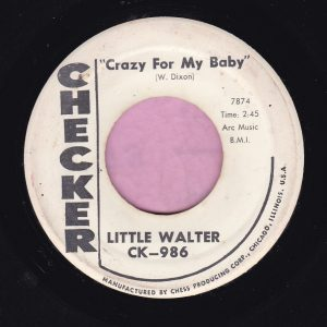 """Little Walter """" Crazy For My Baby """" Checker Demo Vg"""