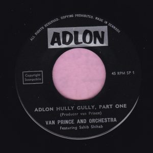 "Van Prince and Orchestra "" Adlon Hully Gully "" Adlon Vg+"
