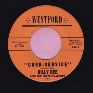 """Billy Dee and The Super-Chargers """" Curb Service """" Westford Vg+"""
