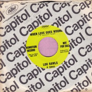"Lou Rawls "" When Love Goes Wrong "" Capitol Demo Vg+"