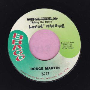 "Rodge Martin "" Lovin' Machine "" Bragg Vg+"