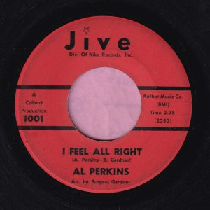 "Al Perkins "" I Feel All Right "" Jive Vg"