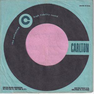 Carlton U.S.A. 345 West 58 St. 6425 Hollywood Blvd. Address Company Sleeve 1958 – 1964