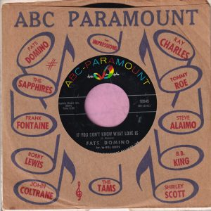 """Fats Domino """" If You Don't Know What Love Is """" ABC Paramount Vg+"""