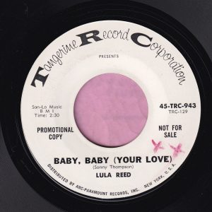 "Lula Reed "" Baby , Baby ( Your Love ) "" Tangerine Demo Vg+"