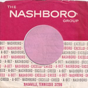 The Nashboro Group A-Bet , Nashboro , Excello , Creed U.S.A. Company Sleeve 1967 – 1968