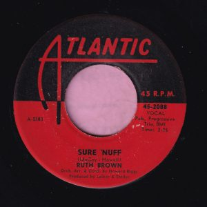 """Ruth Brown """" Sure 'Nuff """" / """" Here He Comes  """" Atlantic Vg+"""