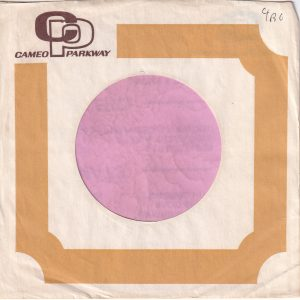 Cameo Parkway No Address U.S.A. Company Sleeve 1967 – 1968