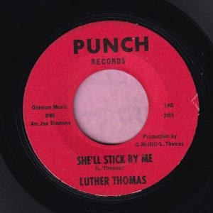 """Luther Thomas """" She'll Stick By Me """" Punch Records Vg+"""