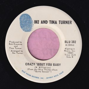 "Ike and Tina Turner "" Crazy 'Bout You Baby "" Blue Thumb Vg+"