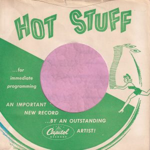 Capitol Records U.S.A. Hot Stuff , Sleeve Used For D.J. Copies Company Sleeve Around 1959
