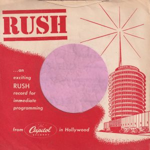 Capitol Records U.S.A. Rush , Sleeve Used For D.J. Copies Company Sleeve Around 1957