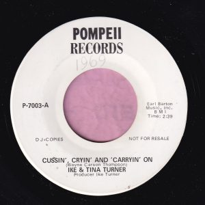 "Ike & Tina Turner "" Cussin' , Cryin' And Carryin' On "" Pompeii Records Demo Vg"