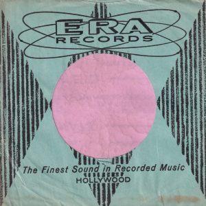 Era Records U.S.A. Company Sleeve 1955 – 1959