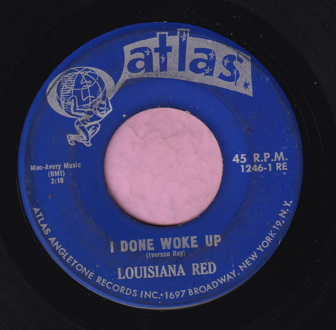"Louisiana Red "" I Done Woke Up "" Atlas Vg+"