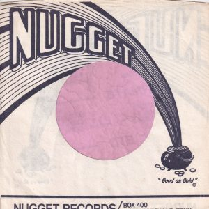 Nugget Records U.S.A. Black And White Print Company Sleeve 1964 – 1970