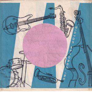 Big Top Records U.S.A. Instruments Facing Same Way Both Sides Company Sleeve 1960 – 1964