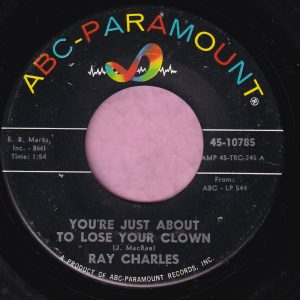 "Ray Charles "" You're Just About To Lose Your Clown "" ABC Paramount Vg+"