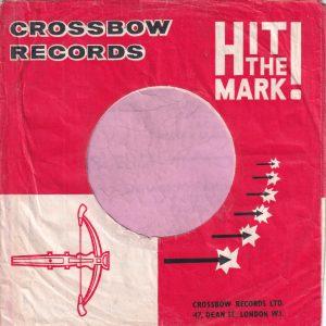Crossbow Records U.K. Company Sleeve 1963 – 1964