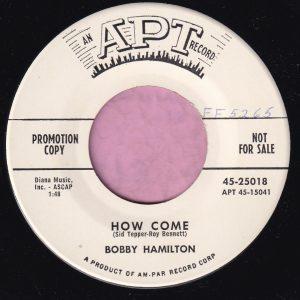 "Bobby Hamilton "" How Come "" Apt Records Demo Vg+"