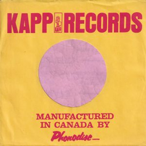 Kapp Records Canadian Company Sleeve 1965 – 1966
