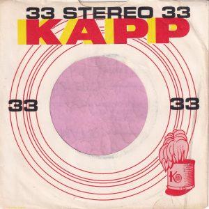 Kapp Records U.S.A. 33 Stereo Company Sleeve 1962 – 1965