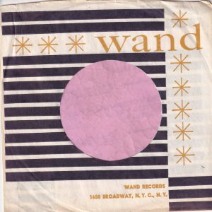 Wand Records U.S.A. With Top Double Bars And Asterick Company Sleeve 1961 – 1963